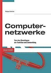 Computernetzwerke -- Von den Grundlagen zur Funktion und Anwendung