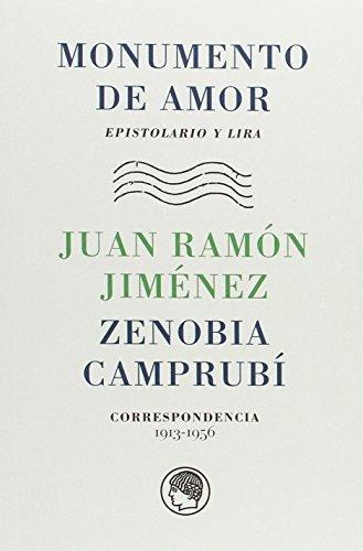 Monumento de amor. Epistolario y lira (Epistolarios) por María Jesús Domínguez Sío