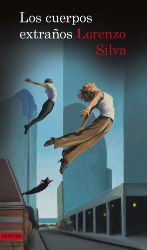 Los cuerpos extraños (Serie Bevilacqua) por Lorenzo Silva