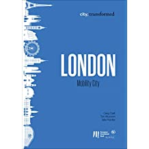 London: Mobility City (city, transformed Book 4) (English Edition)