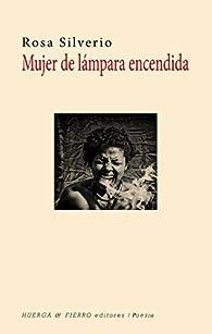 Mujer de lámpara encendida par Rosa Silverio