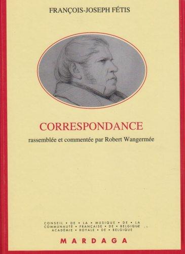 Correspondance par François-Joseph Fétis