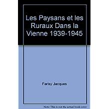 Les Paysans et les Ruraux Dans la Vienne 1939-1945