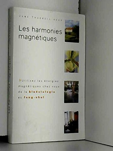 Les harmonies magnétiques