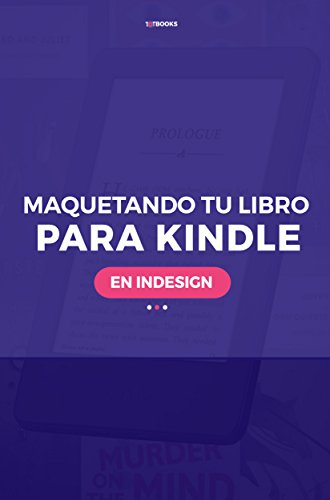Cómo maquetar tu libro para Kindle en Indesign