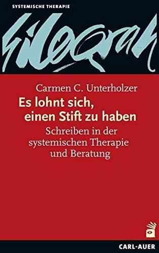 Es lohnt sich, einen Stift zu haben: Schreiben in der systemischen Therapie und Beratung (Systemische Therapie) Stift Ende
