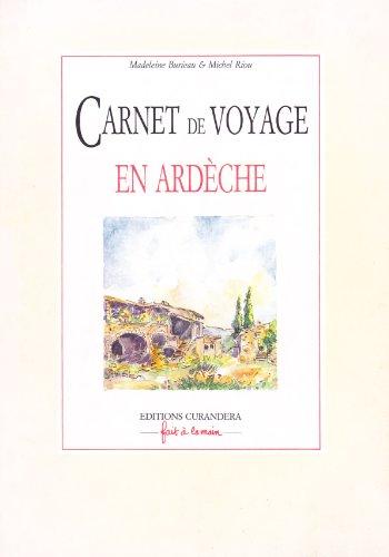 Carnet de voyage en Ardèche