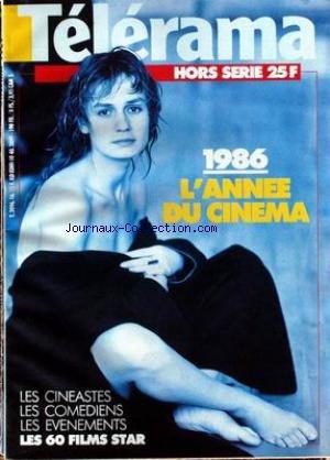 TELERAMA - 1986 - L'ANNEE DU CINEMA - LES CINEASTES - LES COMEDIENS - LES EVENEMENTS - SANDRINE BONNAIRE. par Collectif
