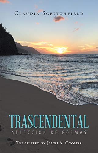 Trascendental: Selección De Poemas por Claudia Scritchfield