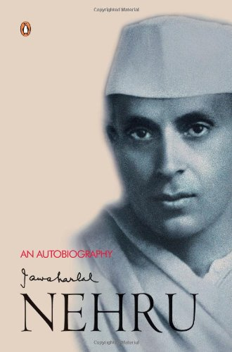 An Autobiography Jawaharlal Nehru