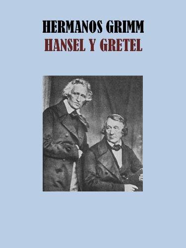 HANSEL Y GRETEL por WILHELM GRIMM