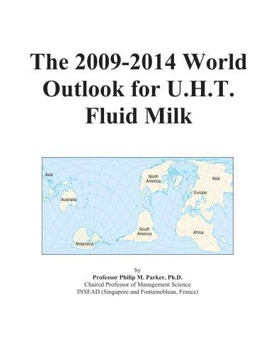 The 2009-2014 World Outlook for U.H.T. Fluid Milk
