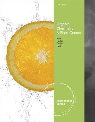 Organic Chemistry: A Brief Course International of Edition by Hart, David J., Craine, Leslie, Hart, Harold, Hadad, Christo published by Brooks/Cole (2011)