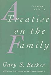 A Treatise on the Family: Enlarged Edition by Gary S. Becker (1993-10-15)