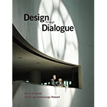 Design Through Dialogue - a Guide for Architects and Clients (Architecture in Practice)