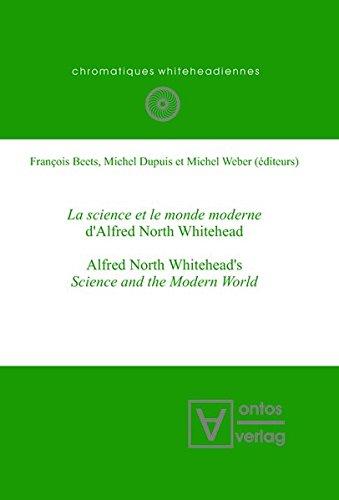 La science et le monde moderne d'Alfred North Whitehead?: Alfred North Whitehead's Science and the Modern World