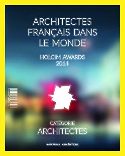 architectes-franais-dans-le-monde-holcim-awards-2014