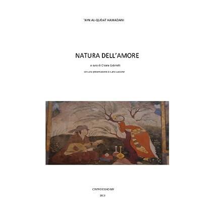 Natura Dell'amore ('kharabat'. Collana Di Letterature Orientali Vol. 4)