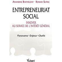 Entrepreneuriat social : innover au service de l'intérêt général