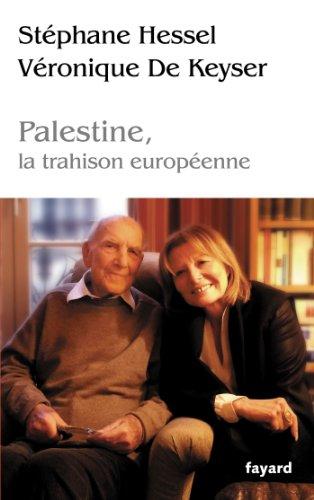 Palestine, la trahison europnne