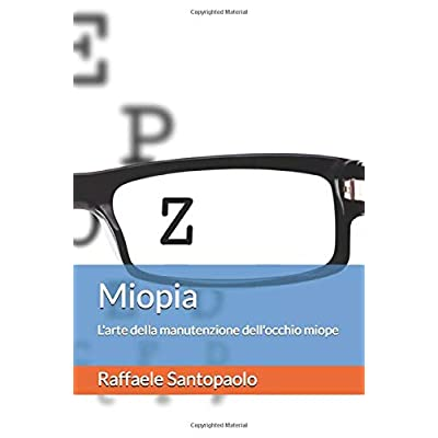 Miopia: L'arte Della Manutenzione Dell'occhio Miope