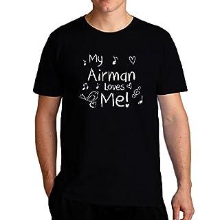 Eddany My Airman loves me T-Shirt