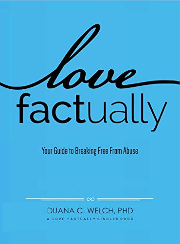 Love Factually: Your Guide to Breaking Free From Abuse (English Edition) - Bancroft Single