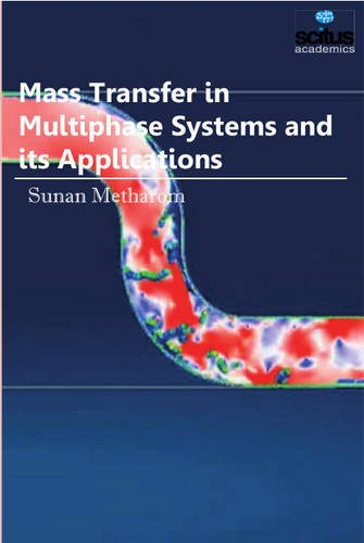 Mass Transfer in Multiphase Systems and its Applications