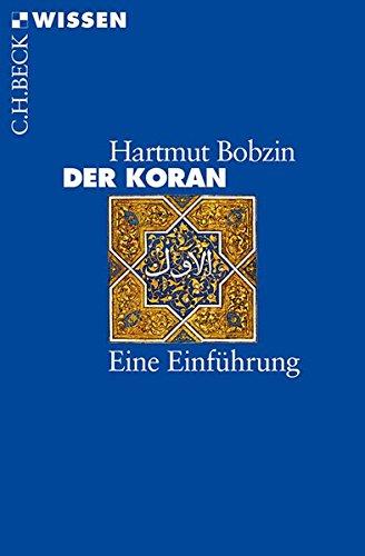 Der Koran: Eine Einführung (Beck'sche Reihe)
