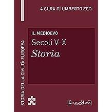 Il Medioevo: Storia della Civiltà Europea a cura di Umberto Eco - 20 (Italian Edition)