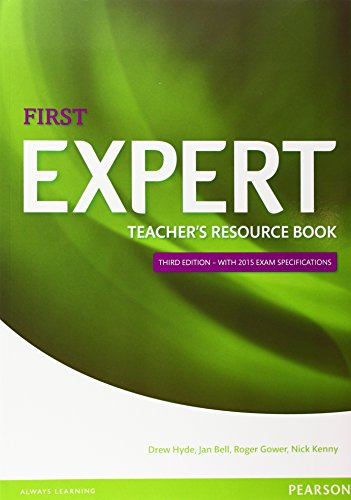 Expert First. Teacher's Resource Book. Third Edition with 2015 Exam Specifications