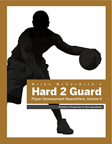 Brian McCormick's Hard2Guard Player Development Newsletters: Volume 5 (English Edition) por Brian McCormick