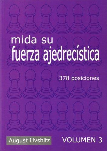 mida-su-fuerza-ajedrecistica-volumen-3-378-posiciones