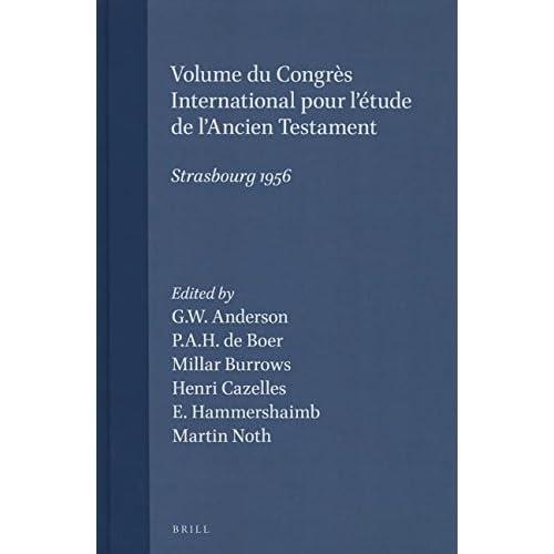 Volume Du Congrès International Pour L'étude De L'ancien Testament, Strasbourg 1956