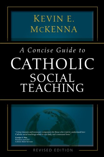 A Concise Guide To Catholic Social Teaching The Concise Guide Series