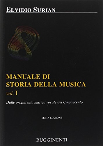 Manuale di storia della musica: 1