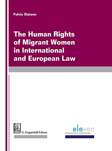 the-human-rights-of-migrant-women-in-international-and-european-law