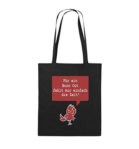 Comedy Bags - Für EIN Burnout fehlt Mir einfach die Zeit! - Jutebeutel - Lange Henkel - 38x42cm - Farbe: Schwarz/Weiss-Rot -