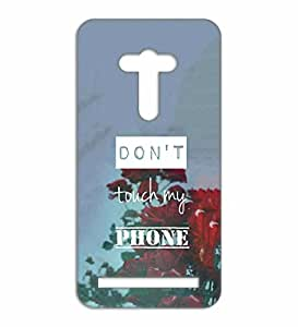 Happoz don't touch quote ASUS Zenfone 2 laser 5.5 back case Mobile Phone Back Panel Printed Fancy Pouches Accessories Z259