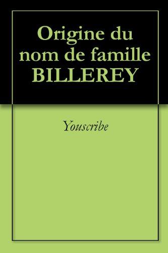 Origine du nom de famille BILLEREY (Oeuvres courtes)