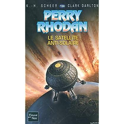 Le Satellite anti-solaire - Perry Rhodan