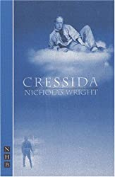 Cressida (Nick Hern Books) by Nicholas Wright (2000-04-13)