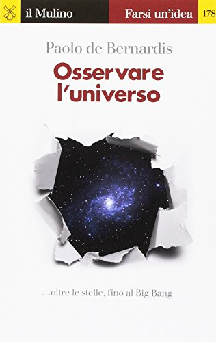Osservare l'universo... oltre le stelle, sino al Big Bang