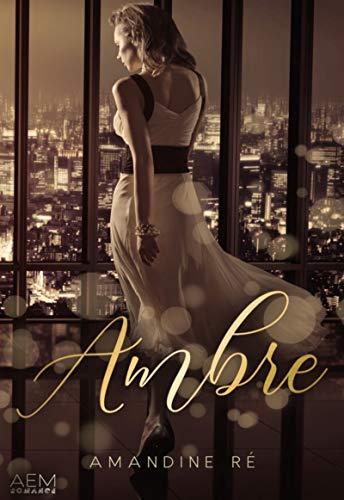 Ambre: Romance dramatique