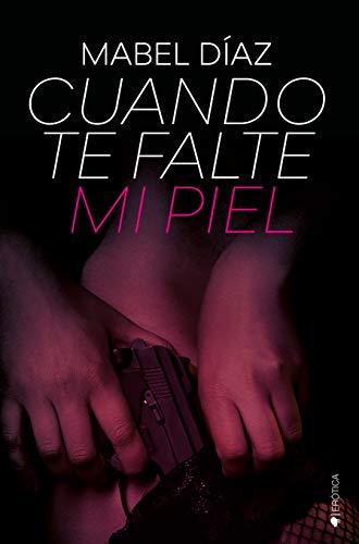 Cuando te falte mi piel – Mabel Díaz (Rom)  41hm48aNJxL