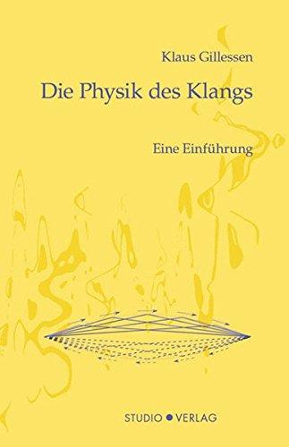 Die Physik des Klangs: Eine Einführung