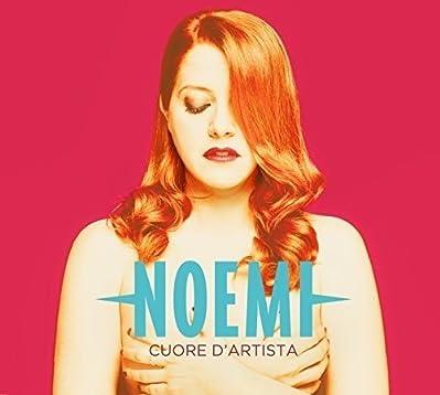 CUORE D'ARTISTA - NOEMI