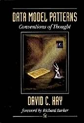Data Model Patterns by David C. Hay (2011-05-15)