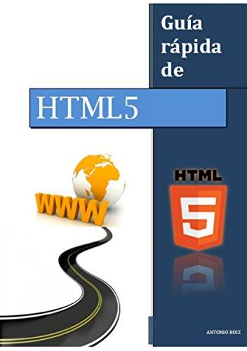 Guía rápida de HTML5 por ANTONIO RUIZ