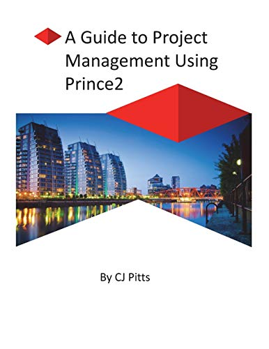 Prince2 - A Guide to Project Management